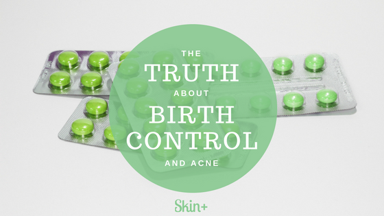 The Truth About Birth Control For Acne