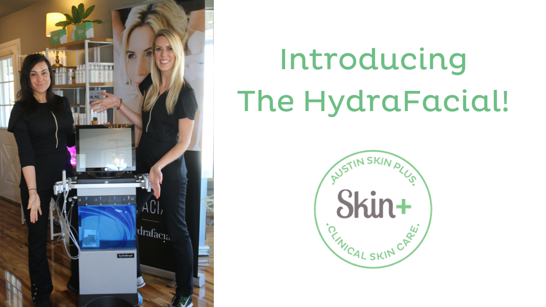 Introducing:  The HydraFacial!