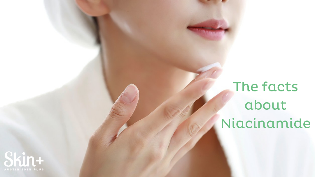 The Facts About Niacinamide