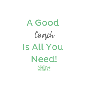 Find the right skin coach for you!
