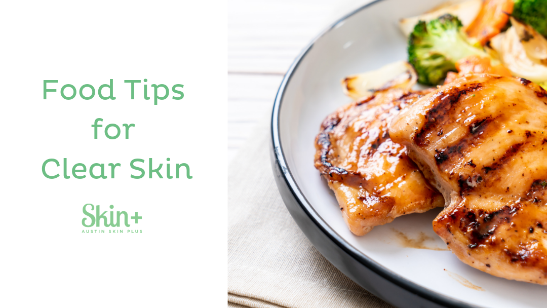 Food Tips for Clear Skin