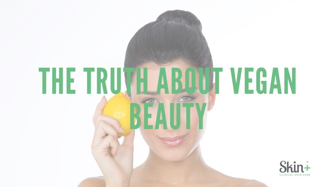 The Truth About Vegan Beauty